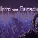 تحميل لعبة Into The Breach للكمبيوتر